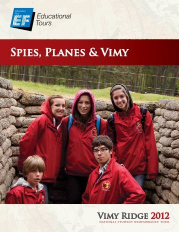 Spies, Planes & Vimy - EF Educational Tours