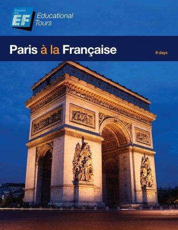 Paris à la Française - EF Educational Tours