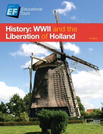 History: WWII and the Liberation of Holland - EF Educational Tours