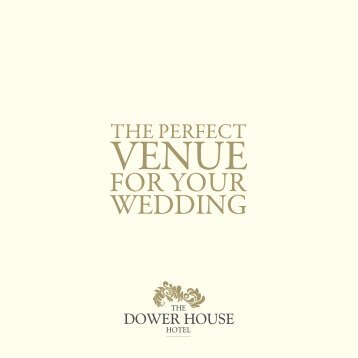 Your wedding - The Dower House Hotel