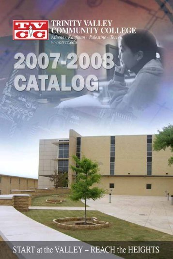 2007-08 Catalog - Trinity Valley Community College