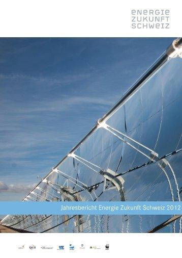 Jahresbericht Energie Zukunft Schweiz 2012