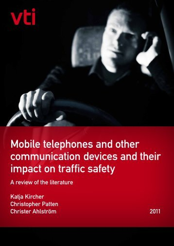 Mobile telephones and other communication devices and their ... - VTI