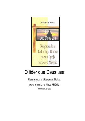 evangélico - russel p shedd - o líder que Deus usa - Comunidades