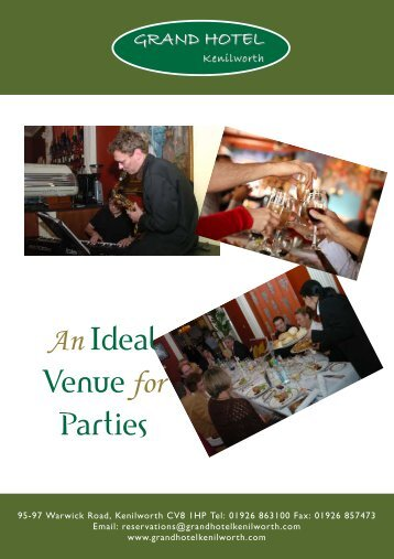 Please download our Parties Brochure - Grand Hotel Kenilworth
