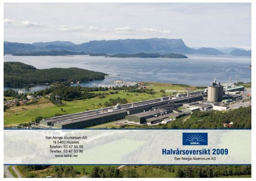 1. halvår 2009 - Sør-Norge Aluminium AS
