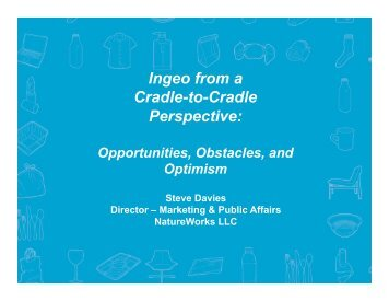Ingeo from a Cradle-to-Cradle Perspective: - Sustainable ...