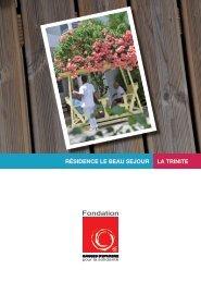 la trinite résidence le beau sejour - Fondation Caisses d'Epargne ...