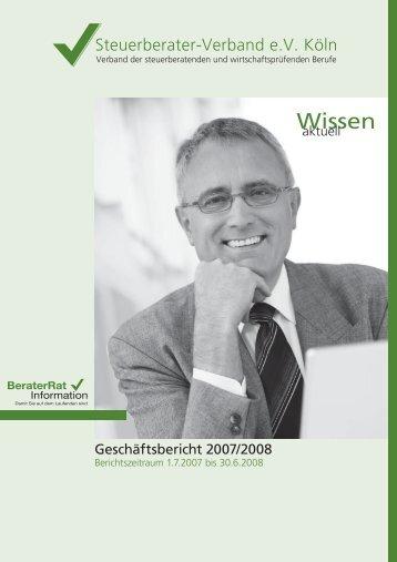 Geschäftsbericht 2007/2008 - Steuerberaterverband eV Köln