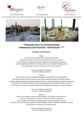 Propozycje menu na uroczystą kolację w Restauracji ... - Hotel Kossak