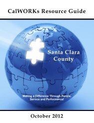 CalWORKs Resource Guide Santa Clara County - Gavilan College