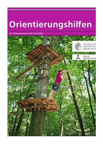 Orientierungshilfen für Anfangssemester 2013/2014 - Zentrale ...