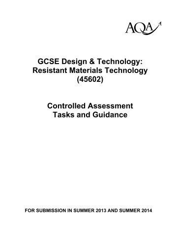 45602 GCSE Resistant Materials Technology CA Tasks 2013&2014