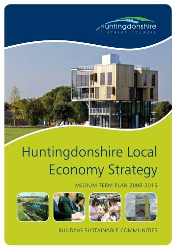 Huntingdonshire Local Economy Strategy 2008 - 2015