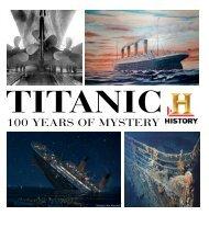 Titanic 100 Years of Mystery