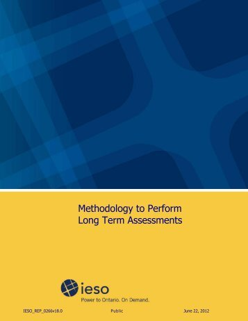 Methodology to Perform Long Term Assessments - IESO
