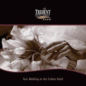 Please download our wedding brochure now! - Trident Hotel Kinsale ...