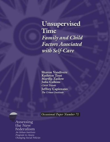 Unsupervised Time: Family and Child Factors ... - Urban Institute