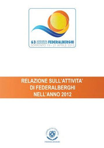 Relazione sull'attività di Federalberghi nell'anno 2012