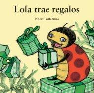 Lola trae regalos (primeras páginas) - Anaya Infantil y Juvenil