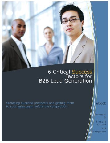 6 Critical Success Factors for B2B Lead Generation