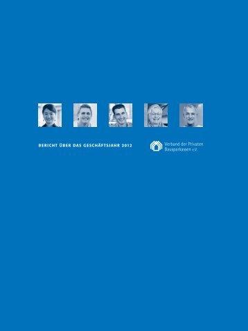 Geschäftsbericht 2012 - Verband der Privaten Bausparkassen eV