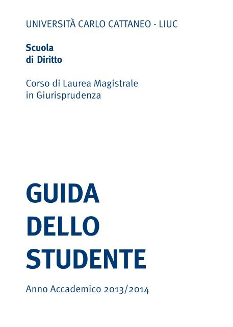 Calendario Esami Unica Giurisprudenza.Giurisprudenza Universita Carlo Cattaneo