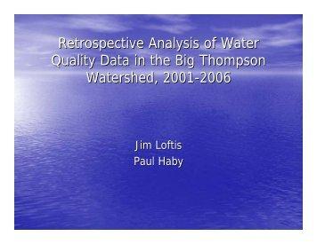 2007 Report Presentation - Big Thompson Watershed Forum