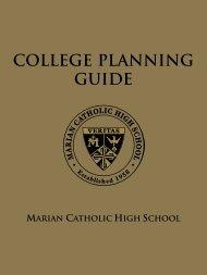 College Planning Guide (PDF) - Marian Catholic High School