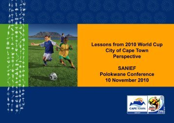 Lessons from 2010 World Cup City of Cape Town Perspective ...