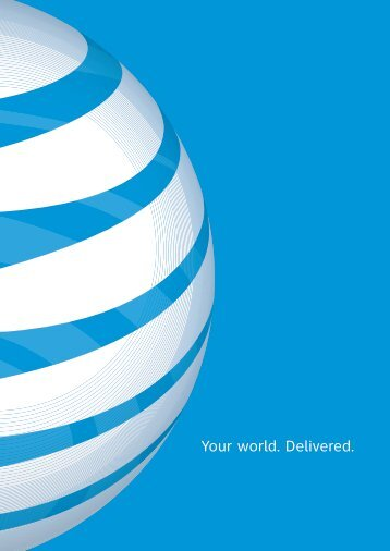 Your world. Delivered. - AT&T