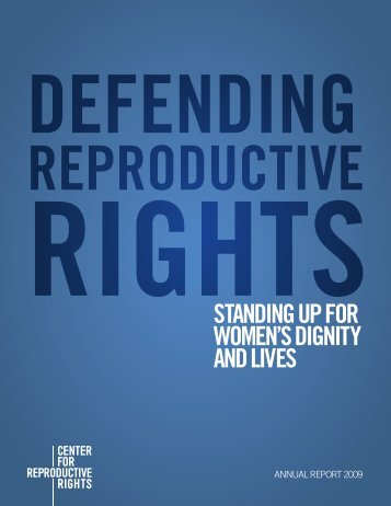 CRR Annual Report 2009 - Center for Reproductive Rights