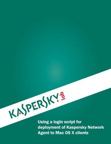 Login Script Deployment for MAC OSX - Kaspersky Lab