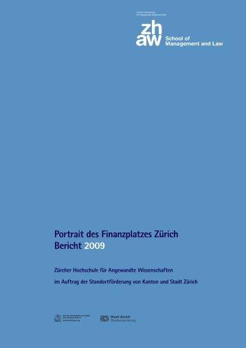 Portrait des Finanzplatzes Zürich Bericht 2009 - Kanton Zürich