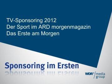 TV-Sponsoring Sport im ARD Morgenmagazin - WDR mediagroup