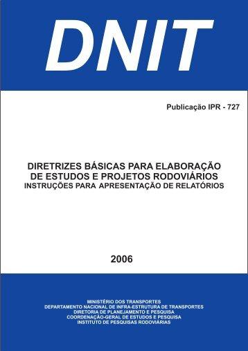 Diretrizes Básicas para Elaboração de Estudos e ... - IPR - Dnit