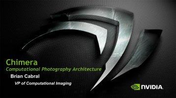 Chimera Computational Photography Architecture   GTC 2013