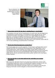 Dennis Antemann, Auszubildender im 3. Ausbildungsjahr 1. Warum ...