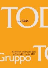 Resoconto intermedio primo trimestre 2009 - Tod's Spa