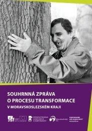 souhrnná zpráva o procesu transformace - Moravskoslezský kraj