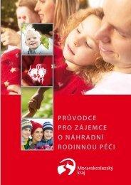 Průvodce Pro zájemce o náhradní rodinnou Péči - Moravskoslezský ...