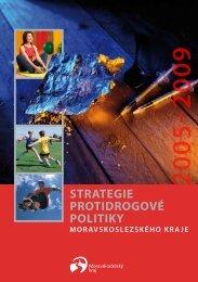 Strategie protidrogové politiky 2005-2009 - Moravskoslezský kraj