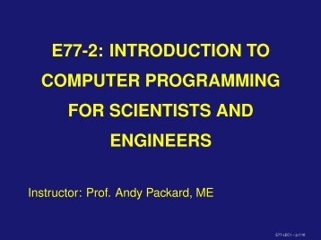 e77-2: introduction to computer programming for scientists