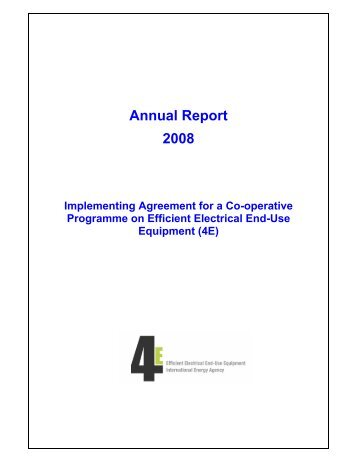 Annual Report 2008 - 4E - Efficient Electrical End-Use Equipment