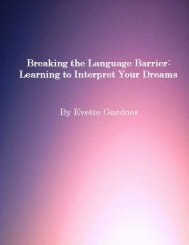 Breaking the Language Barrier: Learning to Interpret Your Dreams