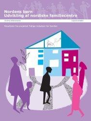 Nordens børn Udvikling af nordiske familiecentre