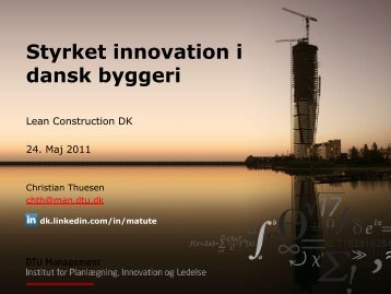Styrket innovationssystem i dansk byggeri - Lean Construction