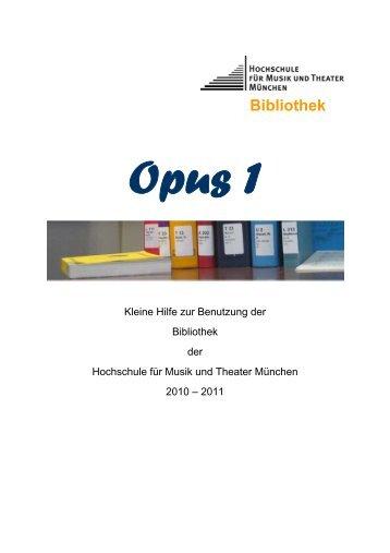 Bibliothek Opus 1 - Hochschule für Musik und Theater München