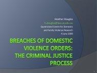 Heather Douglas H.douglas@law.uq.edu - Qld Centre for Domestic ...