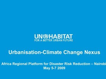 UN-HABITAT Presentation [PDF 611.18 KB] - PreventionWeb